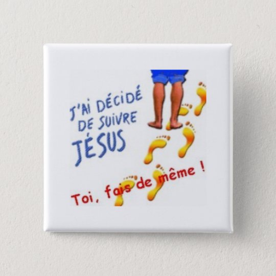 Badge j ai decide de suivre jesus