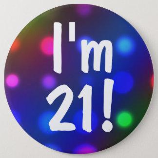 Badge J'ai 21 ans ! Pin de bouton d'anniversaire