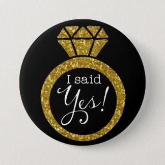 Badge J'ai dit oui ! Bouton de future mariée d'anneau de