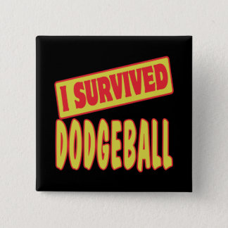 BADGE J'AI SURVÉCU À DODGEBALL