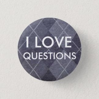 Badge J'AIME DES QUESTIONS -- Jacquard gris