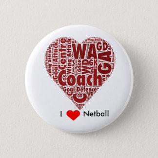Badge J'aime la conception d'art de mot de net-ball