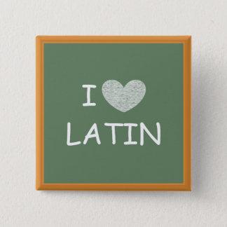Badge J'aime le latin