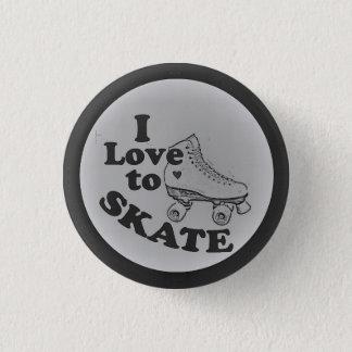 Badge J'aime patiner petit, 1 bouton rond de pouce de ¼