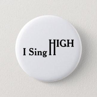 Badge Je chante haut