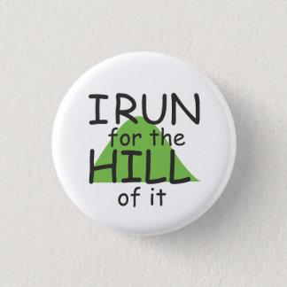 Badge Je cours pour la colline de elle le © - coureur