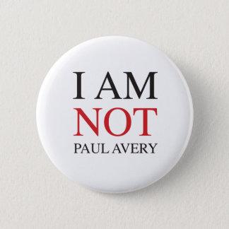 Badge Je ne suis pas Paul Avery