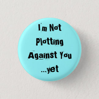 Badge Je ne trace pas contre vous… pourtant - customisé
