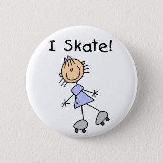 Badge Je patine chiffre bouton de bâton