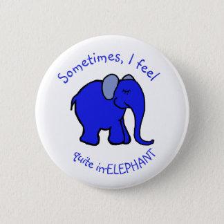 "Badge ""Je sens l'éléphant bleu"" d'humour irrelephant"
