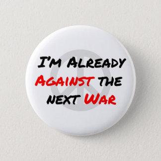 Badge Je suis déjà contre la guerre