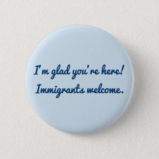 Badge Je suis heureux vous suis ici !