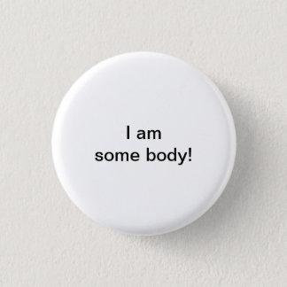 Badge Je suis un certain corps !