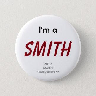 Badge Je suis un Smith - la Réunion 2017 de famille de