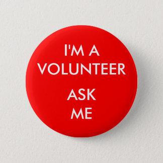Badge Je suis un volontaire me demande l'événement rouge