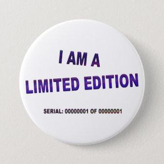 Badge Je suis une édition limitée