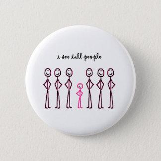 Badge Je vois les personnes grandes