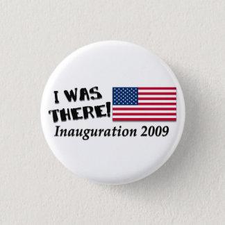 Badge J'étais là des cadeaux du jour d'inauguration 2009