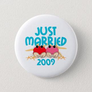 Badge Juste marié 2009