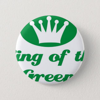 Badge King of Green the