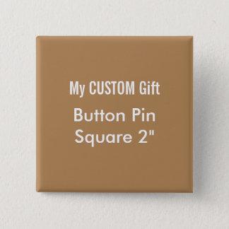 """Badge La coutume a imprimé 2"""" Pin carré BROWN d'insigne"""