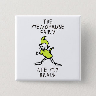 Badge La fée de ménopause