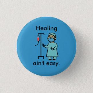 Badge La guérison n'est pas facile