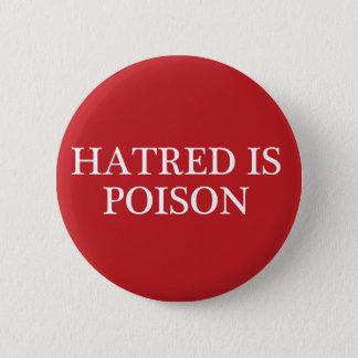 Badge La haine est bouton régulier moyen de police de