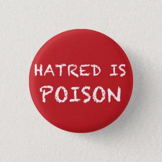 Badge La haine est petit bouton de craie-police de