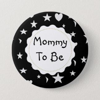 Badge La maman à être des étoiles, des lunes et coeur se