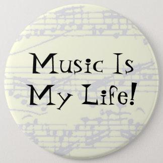 Badge La musique est ma vie