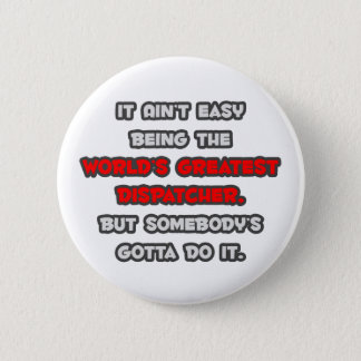 Badge La plus grande plaisanterie de l'expéditeur du