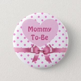 Badge La polka rose a pointillé la maman pour être