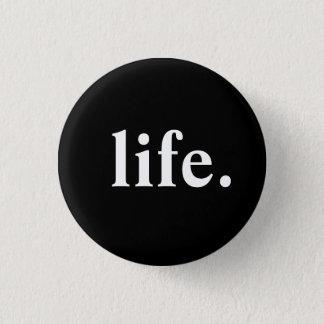 Badge la vie