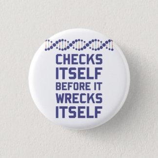 Badge L'ADN se vérifie avant qu'elle se détruise.  C'est