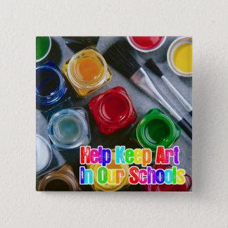 Badge L'aide maintiennent l'art dans nos écoles !