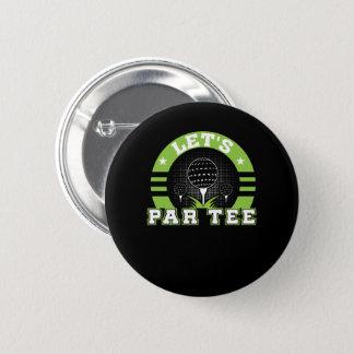 Badge Laisse la chemise drôle de cadeaux d'amant de golf