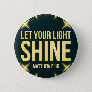 Badge Laissez votre 5h16 léger de Matthew d'éclat