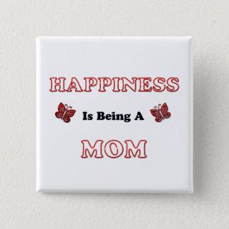 Badge Le bonheur est une maman