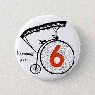 """Badge Le bouton du numéro 6 de prisonnier """"vous voie """""""