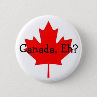 Badge Le Canada, hein ? bouton