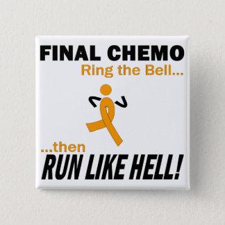 Badge Le chimio final courent beaucoup - leucémie