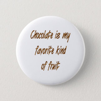 Badge Le chocolat est mon genre de favori de fruit