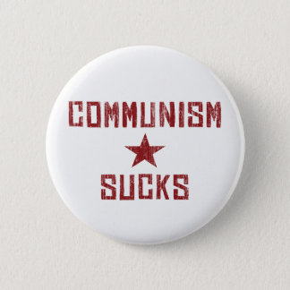 Badge Le communisme suce - l'anti communiste de