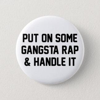 Badge Le coup sec et dur de Gangsta et le manipulent