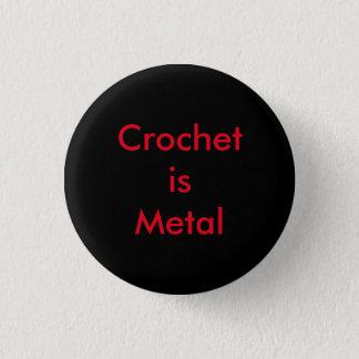 Badge Le crochet est métal
