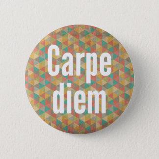 Badge Le diem de Carpe, saisissent le jour, motif coloré
