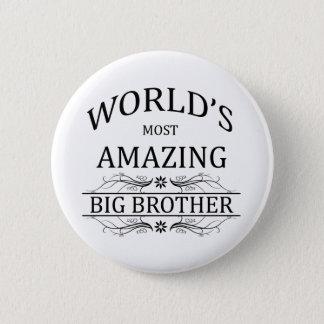 Badge Le frère le plus extraordinaire du monde