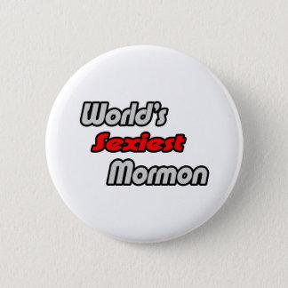 Badge Le mormon le plus sexy du monde