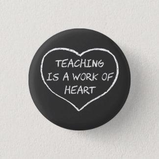 Badge L'enseignement est un travail de coeur